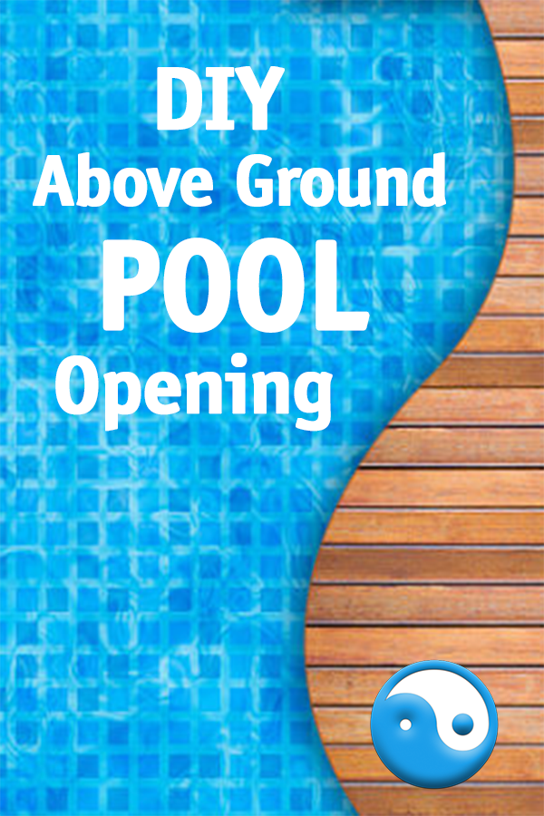 diy above ground pool opening