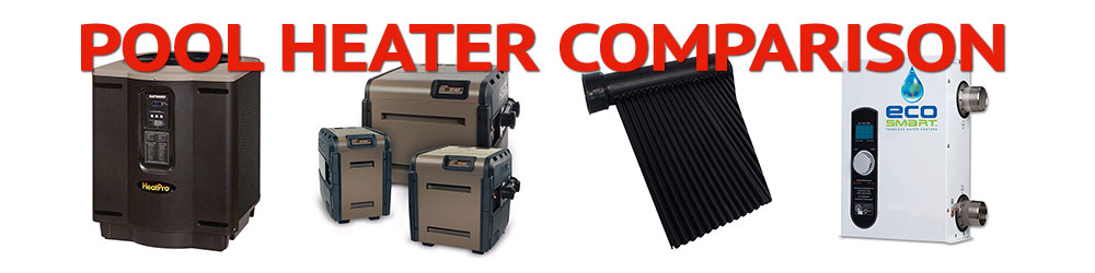 pool heater comparison
